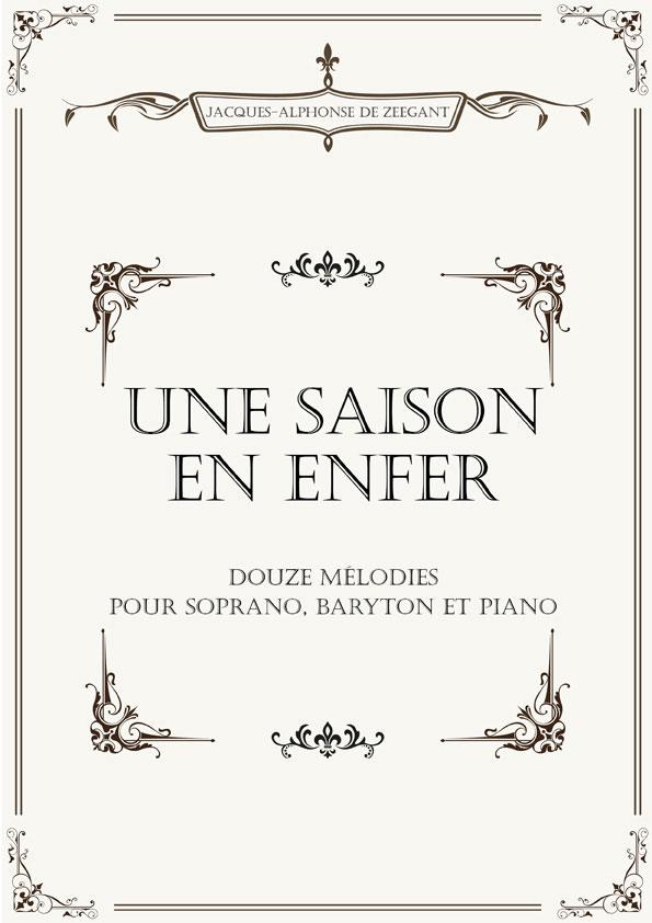 Une Saison En Enfer Jacques Alphonse De Zeegant